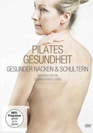"""Pilates DVD """"Pilates Gesundheit - Gesunder Nacken und Schultern"""""""